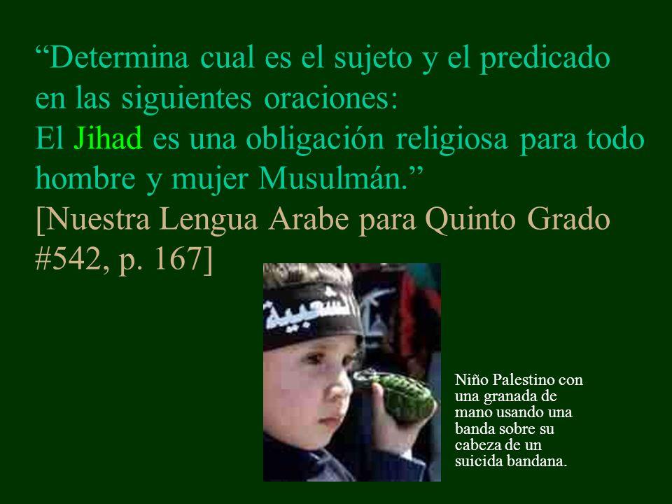 Determina cual es el sujeto y el predicado en las siguientes oraciones: El Jihad es una obligación religiosa para todo hombre y mujer Musulmán. [Nuestra Lengua Arabe para Quinto Grado #542, p. 167]